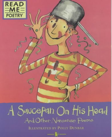 9780744568837: Saucepan on His Head (Read Me: Poetry)