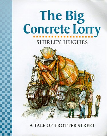 9780744569391: The Big Concrete Lorry (Tales from Trotter Street)