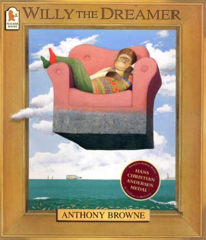 Willy the Dreamer (0744569648) by Anthony Browne