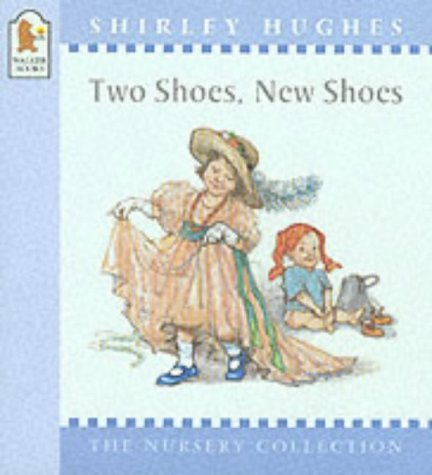 9780744569841: Two Shoes New Shoes (Nursery Collection)