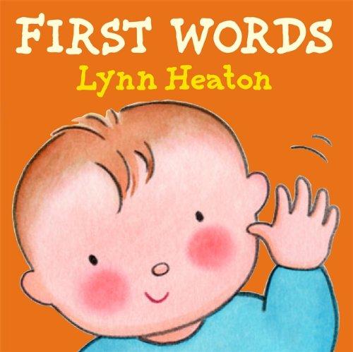 First Words Chunky Board Book: Heaton, Lynn