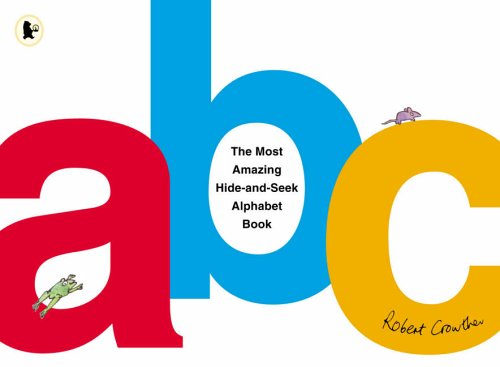 9780744570274: The Most Amazing Hide-and-Seek Alphabet Book
