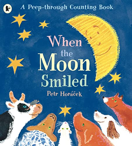 9780744570472: When the Moon Smiled: A First Counting Book