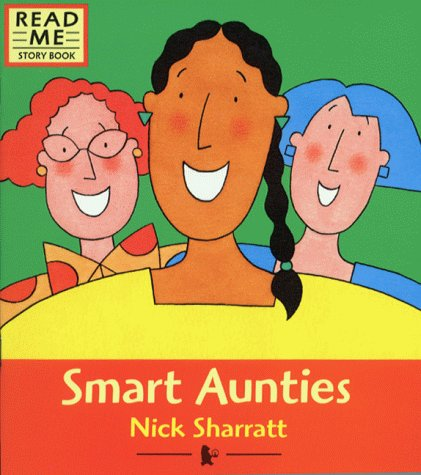 9780744572735: Smart Aunties (Read Me Story Book)