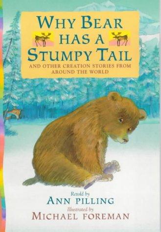 9780744572896: Why Bear Has A Stumpy Tail