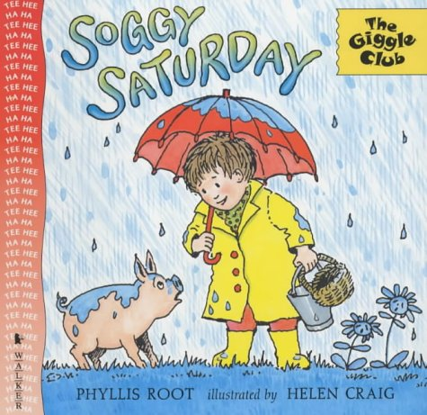 9780744573275: Soggy Saturday (Giggle Club)