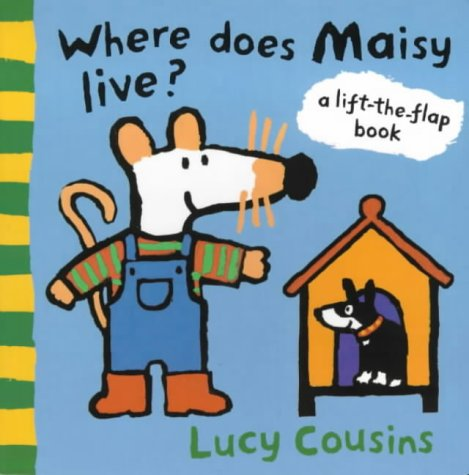 9780744575330: Where Does Maisy Live?