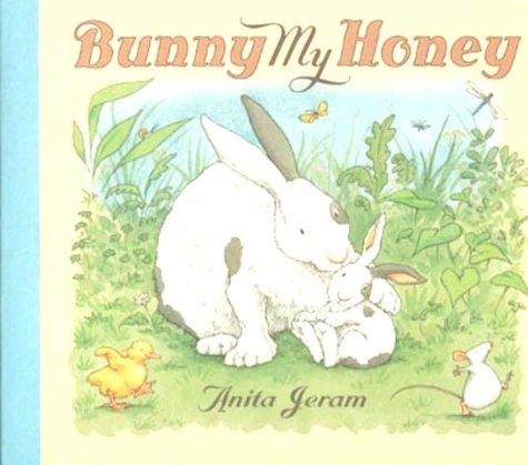 Bunny My Honey: Jeram, Anita