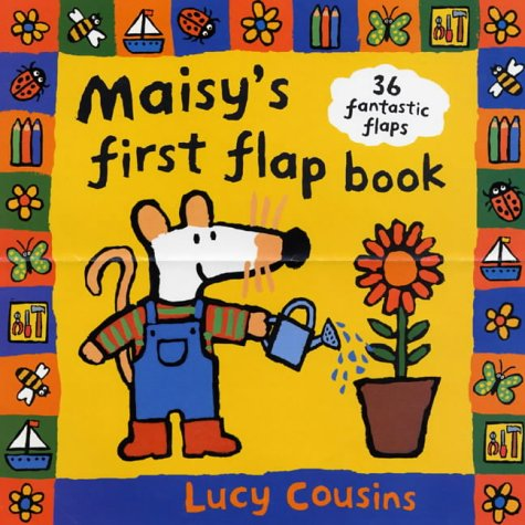 9780744575880: Maisy's First Flap Book