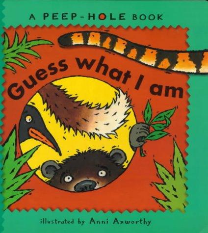 9780744577433: Guess What I Am (Peep-hole Books)