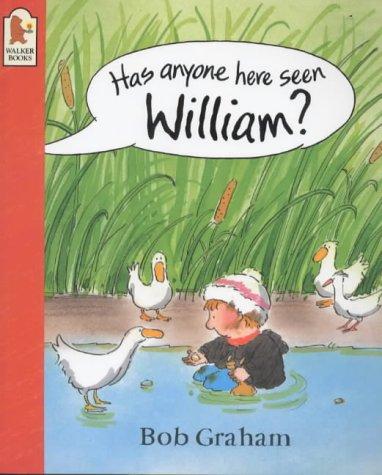 9780744578072: Has Anyone Here Seen William?