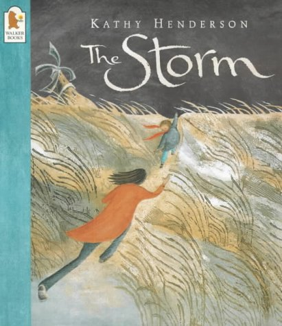 The Storm (0744578272) by Kathy Henderson