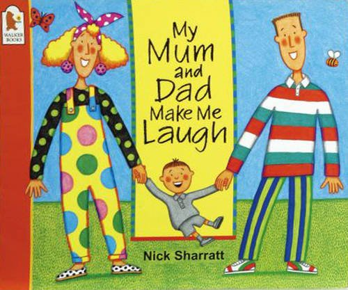 9780744578485: My Mum And Dad Make Me Laugh Big Book (Big Books)