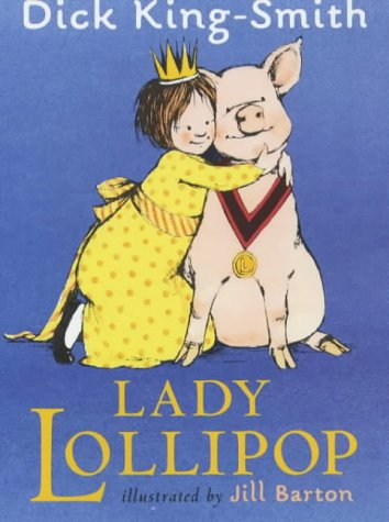 Lady Lollipop: King-Smith, Dick
