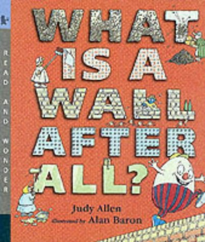 What Is a Wall, After All? (Read & Wonder) (9780744578959) by Judy Hindley