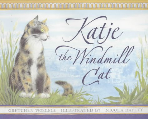 9780744580167: Katje: The Windmill Cat