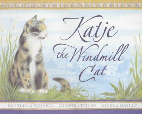 9780744580167: Katje The Windmill Cat