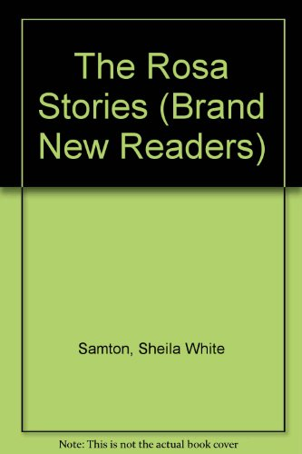 9780744580945: The Rosa Stories (Brand New Readers)