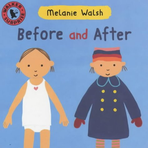 9780744581256: Before And After Board Book (Walker Surprise)