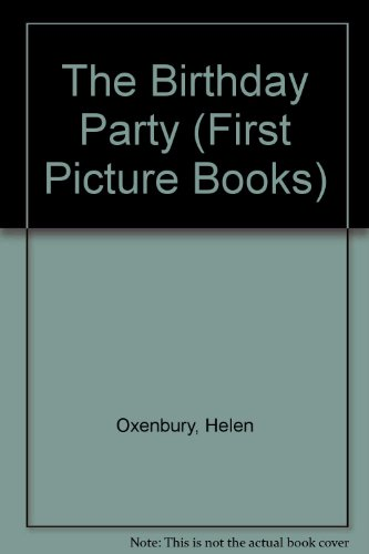 9780744581782: Birthday Party (First Picture Books)