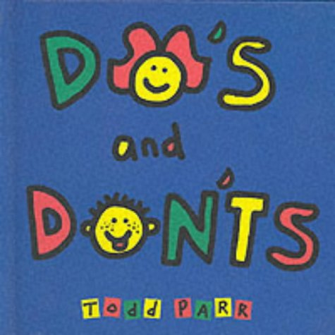 9780744581966: Do's and Don'ts (Todd Parr Books)