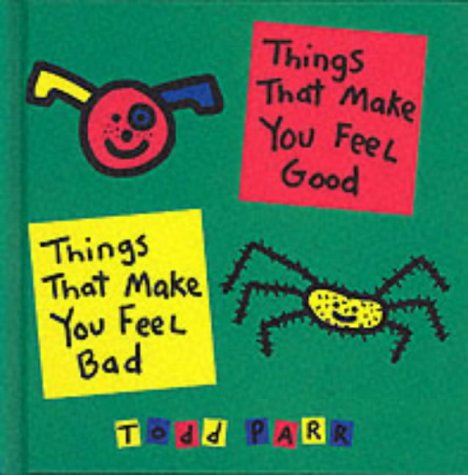 9780744581980: Things That Make You Feel Good (Todd Parr Books)