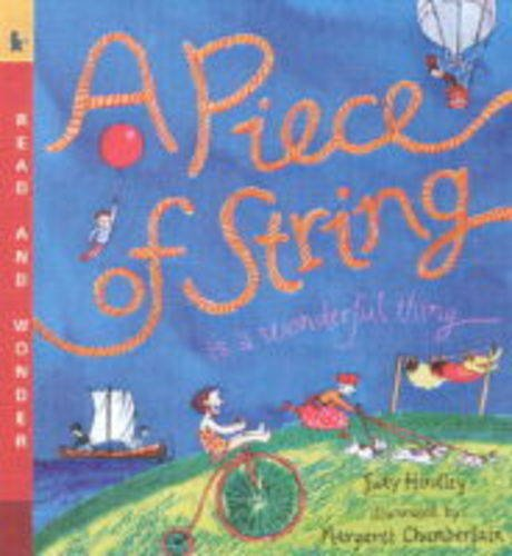9780744582086: Piece Of String Is A Wonderful Thing (Read & Wonder)