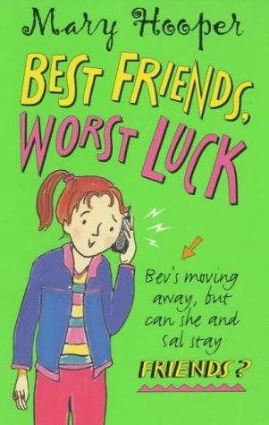 Best Friends, Worst Luck: Mary Hooper