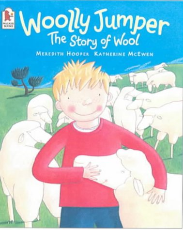 Woolly Jumper: The Story of Wool (0744583004) by Meredith Hooper