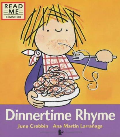 Dinnertime Rhyme (Read Me): June Crebbin