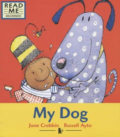9780744583083: My Dog (Read Me)