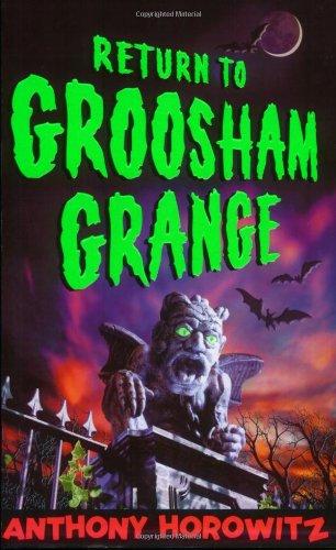 Return to Groosham Grange: Anthony Horowitz
