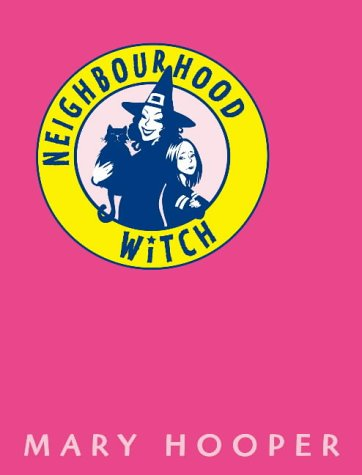Neighbourhood Witch: Hooper, Mary
