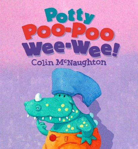 9780744583717: Potty Poo-poo Wee-wee!