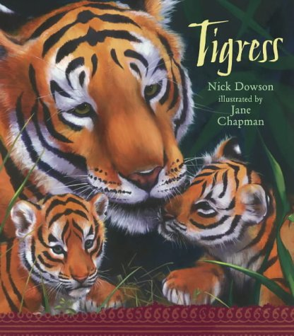 Tigress: Nick Dowson