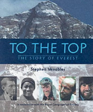 9780744586626: To the Top: The Story of Everest