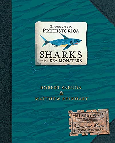 9780744586893: Encyclopedia Prehistorica Sharks and Other Sea Monsters: The Definitive Pop-Up