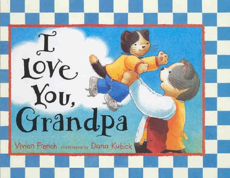 9780744586992: I Love You, Grandpa