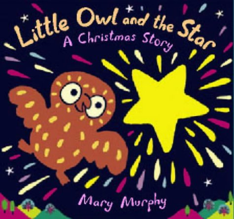 9780744588026: Little Owl And The Star