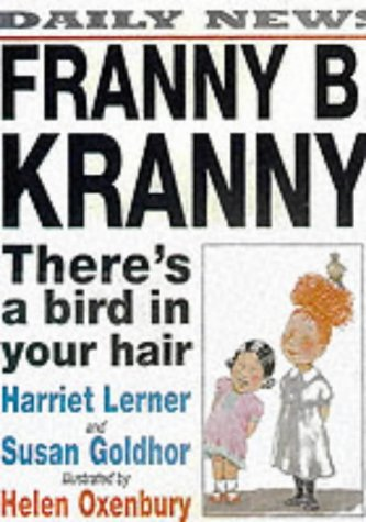 9780744588590: Franny B. Kranny, There's a Bird in Your Hair