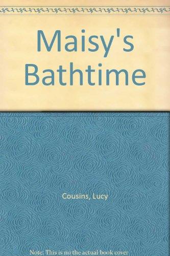 9780744588835: Maisy's Bathtime