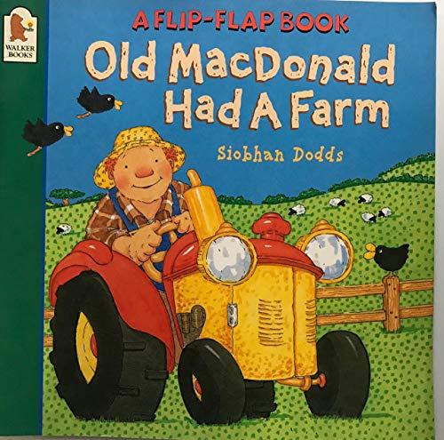 9780744589139: Old MacDonald Had a Farm (Flip-flap)