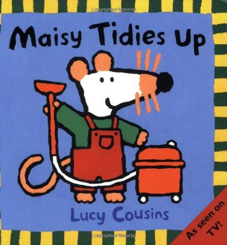9780744589450: Maisy Tidies Up