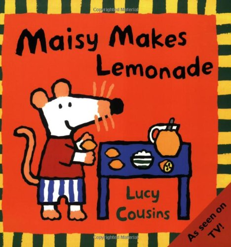 9780744589467: Maisy Makes Lemonade