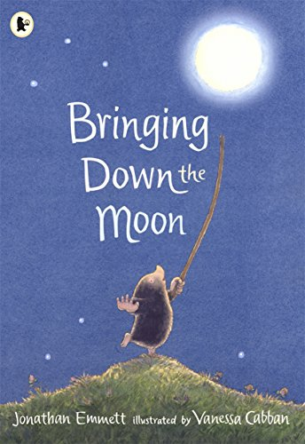 9780744589504: Bringing Down the Moon (Mole and Friends)