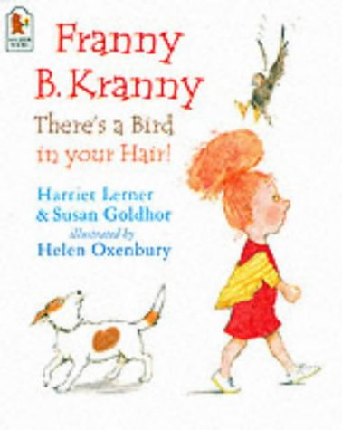 9780744589511: Franny B. Kranny, There's a Bird in Your Hair