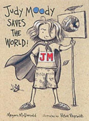 Judy Moody Saves the World: McDonald, Megan