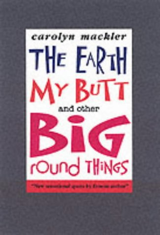 9780744590777: The Earth, My Butt and Other Big Round Things