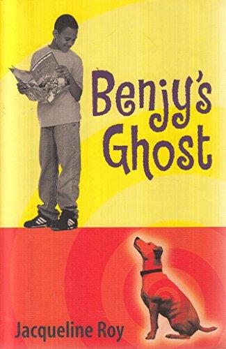 Benjy's Ghost: Roy, Jacqueline