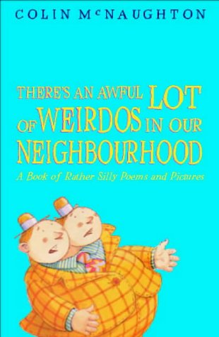 9780744590883: There's An Awful Lot Of Weirdos In Our N